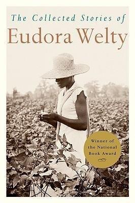 The Collected Stories of Eudora Welty als Taschenbuch