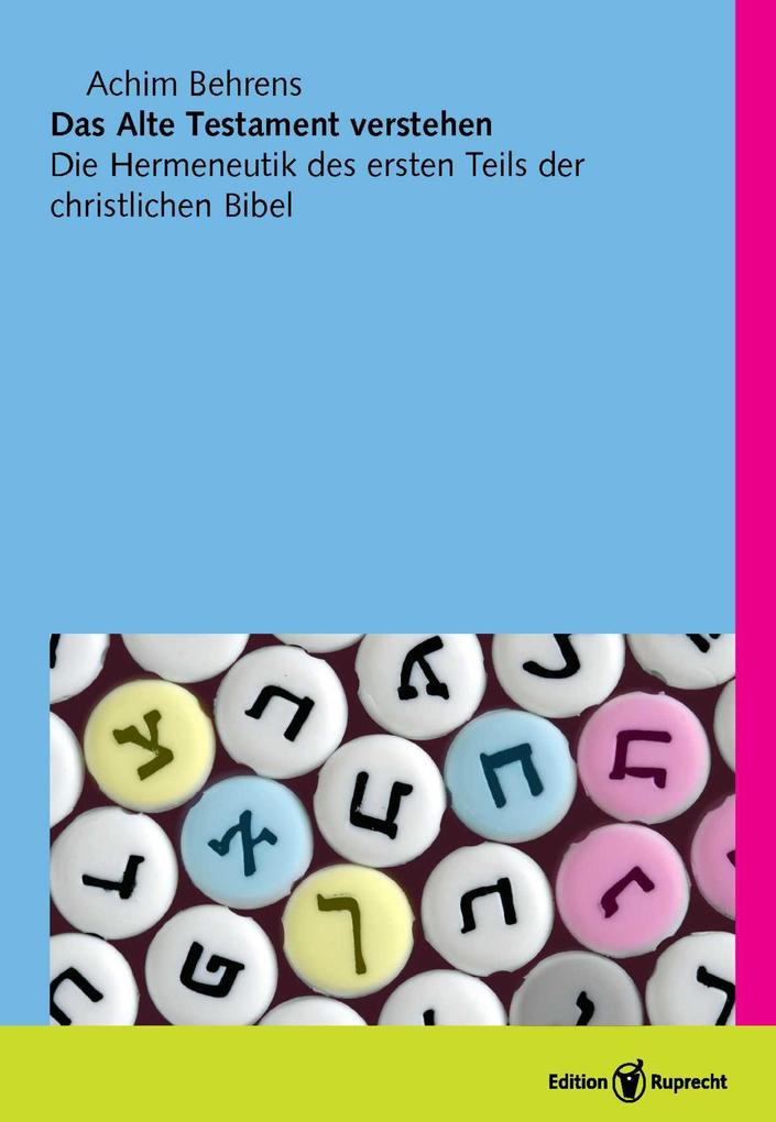 Das Alte Testament verstehen als eBook