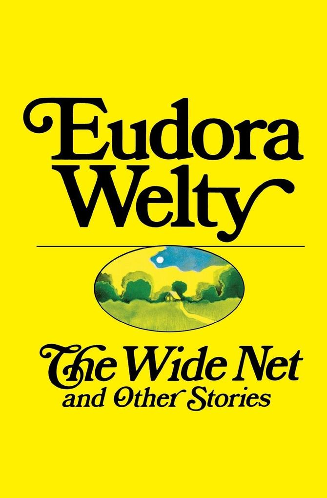 The Wide Net and Other Stories als Taschenbuch