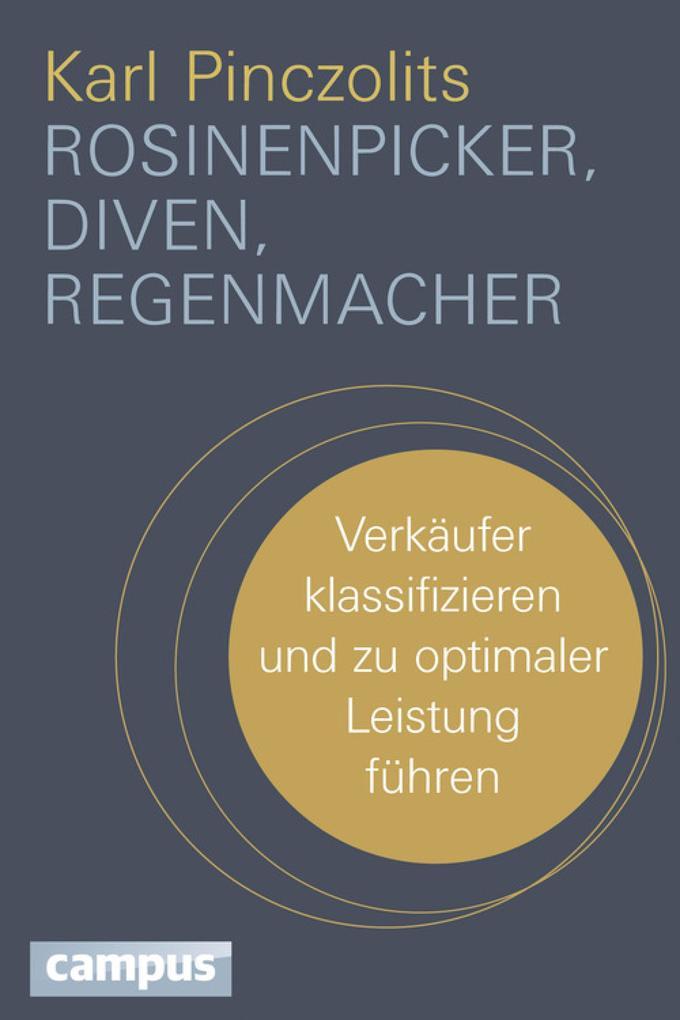 Rosinenpicker, Diven, Regenmacher als eBook