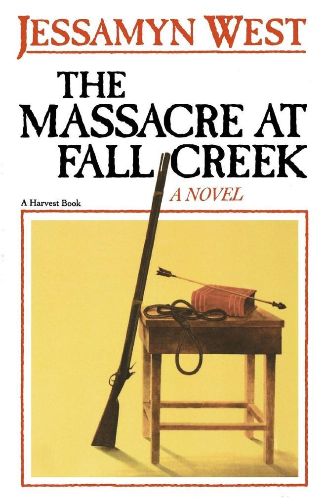The Massacre at Fall Creek als Taschenbuch