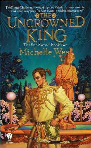 The Uncrowned King: The Sun Sword #2 als Taschenbuch