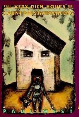 The Very Rich Hours of Count Von Stauffenberg als Buch