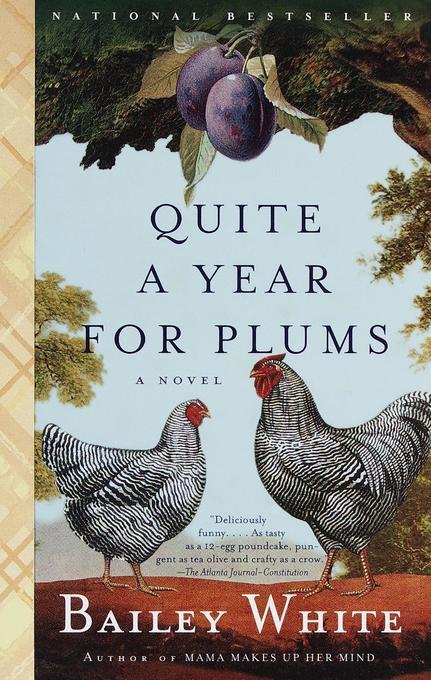 Quite a Year for Plums als Taschenbuch