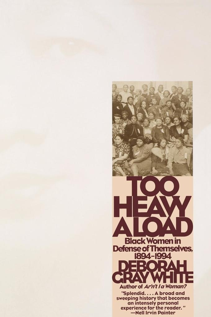 Too Heavy a Load: Black Women in Defense of Themselves, 1894-1994 als Taschenbuch