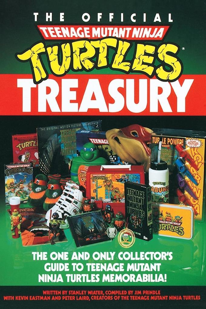 The Official Teenage Mutant Ninja Turtles Treasury als Taschenbuch