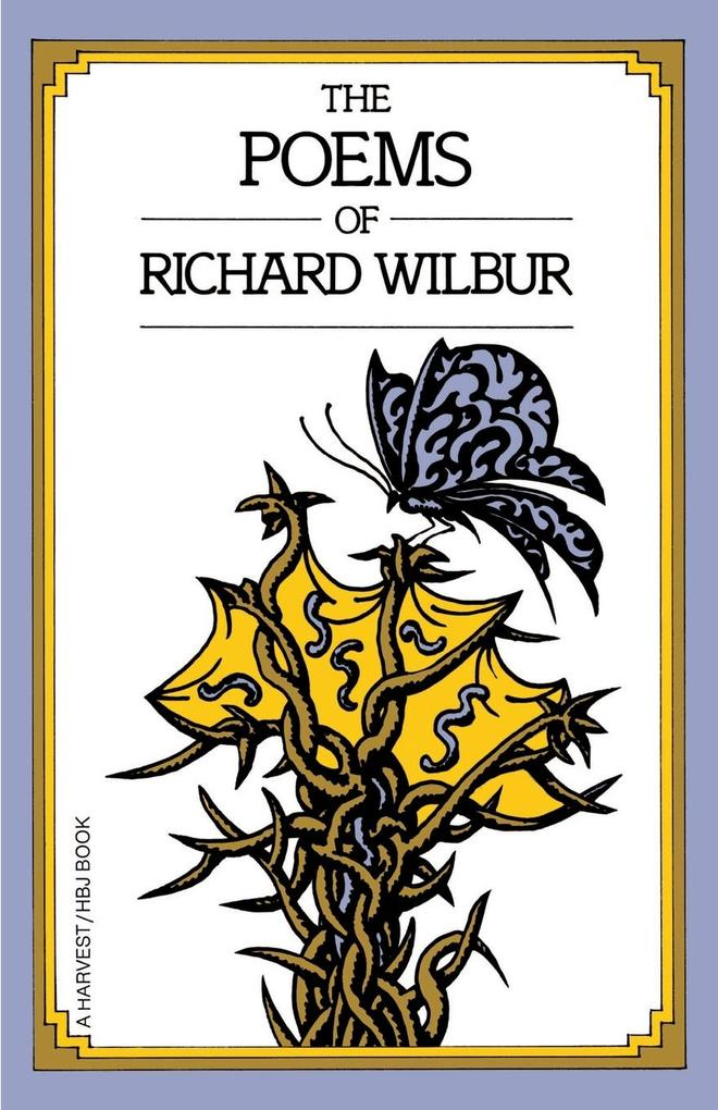 The Poems of Richard Wilbur als Taschenbuch