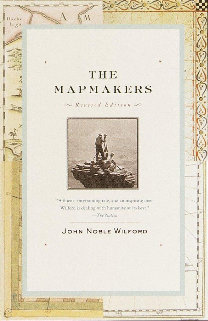 The Mapmakers: Revised Edition als Taschenbuch