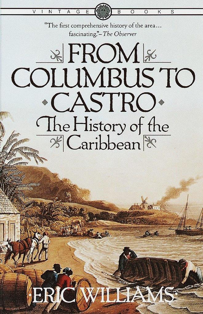 From Columbus to Castro: The History of the Caribbean 1492-1969 als Taschenbuch