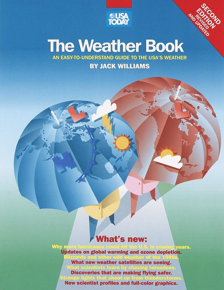 The USA Today Weather Book: An Easy-To-Understand Guide to the Usa's Weather als Taschenbuch