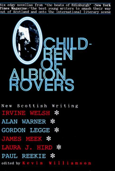 Children of Albion Rovers: An Anthology of New Scottish Writing als Buch
