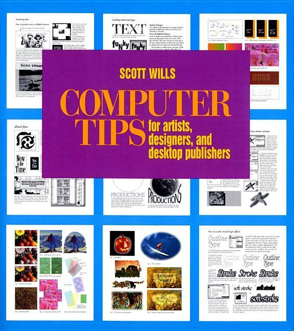 Computer Tips: For Artists, Designers, and Desktop Publishers als Taschenbuch