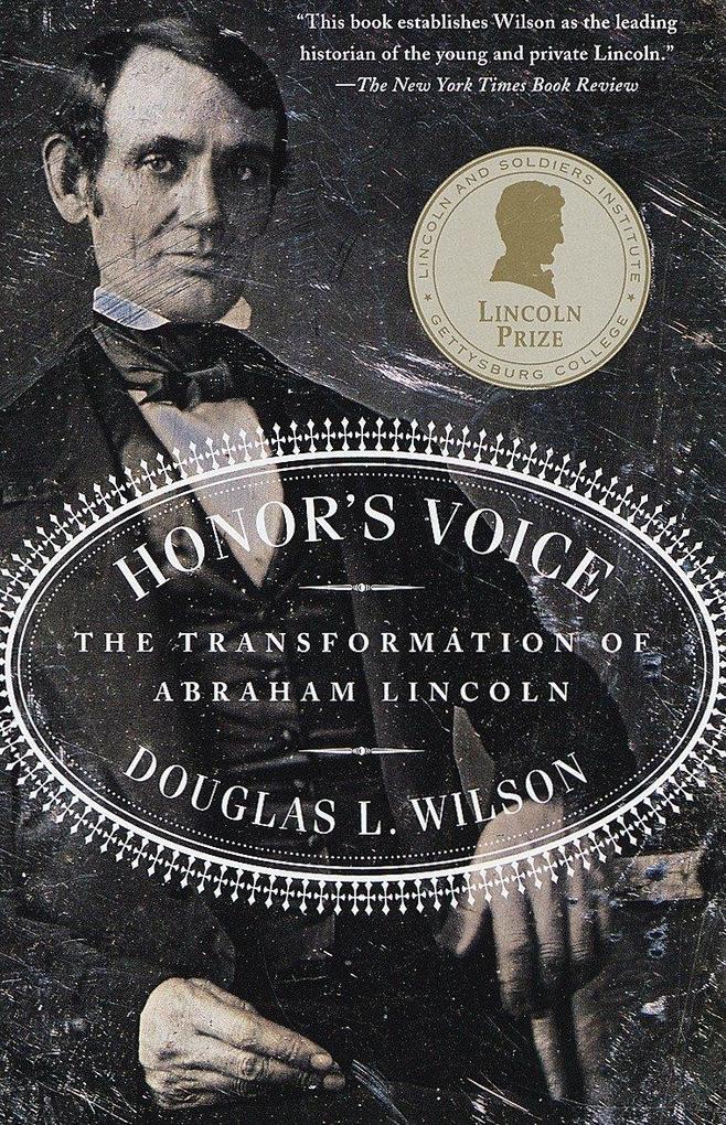 Honor's Voice: The Transformation of Abraham Lincoln als Taschenbuch