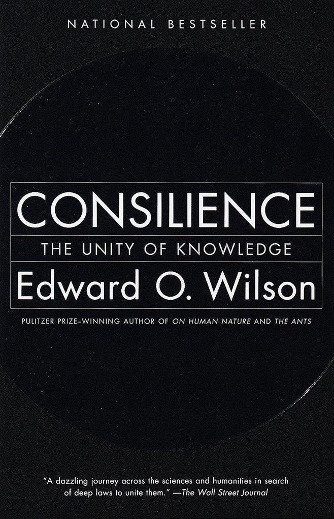 Consilience: The Unity of Knowledge als Taschenbuch