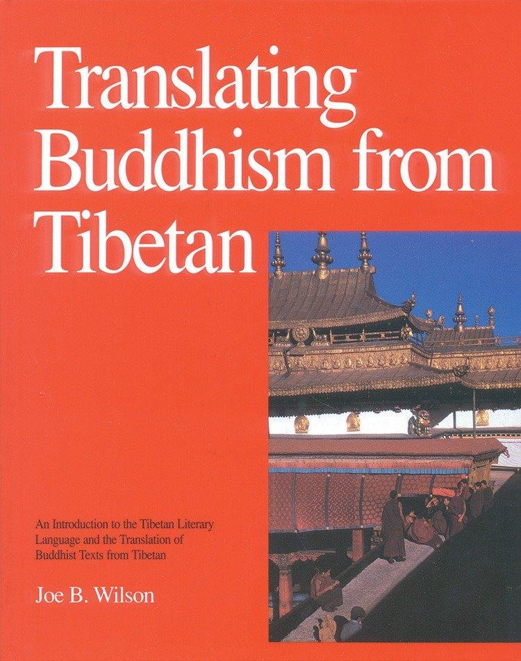 Translating Buddhism From Tibetan als Buch
