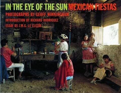 In the Eye of the Sun: Mexican Fiestas als Taschenbuch