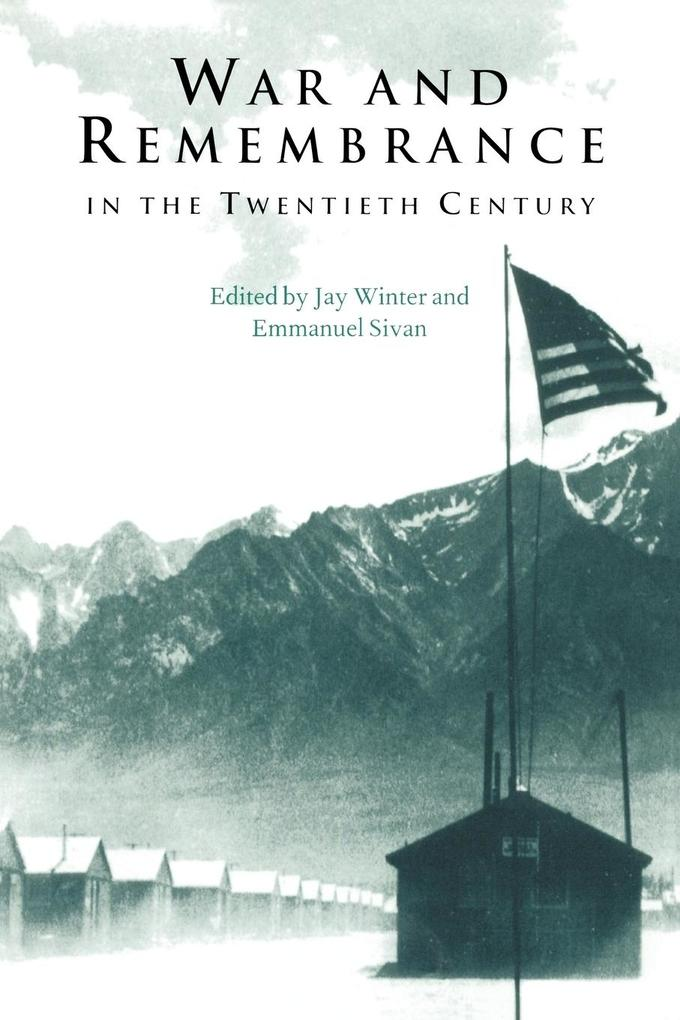 War and Remembrance in the Twentieth Century als Buch