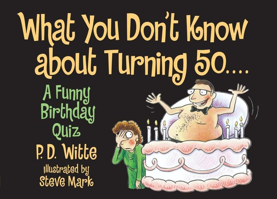 What You Don't Know about Turning 50 als Taschenbuch