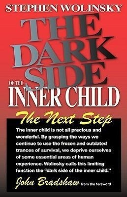 The Dark Side of the Inner Child als Taschenbuch