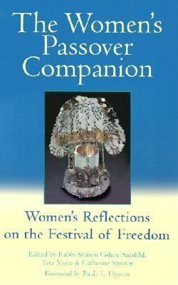 The Women's Passover Companion: Women's Reflections on the Festival of Freedom als Buch
