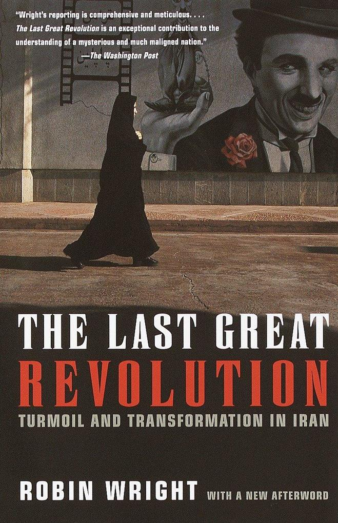 The Last Great Revolution: Turmoil and Transformation in Iran als Taschenbuch