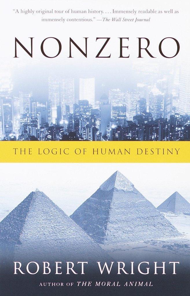 Nonzero: The Logic of Human Destiny als Taschenbuch