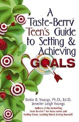 A Taste-Berry Teen's Guide to Setting & Achieving Goals als Taschenbuch