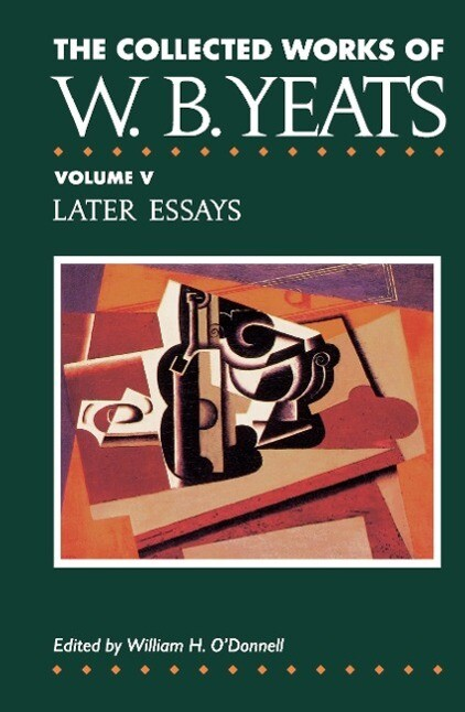 The Collected Works of W.B. Yeats Vol. V als Buch
