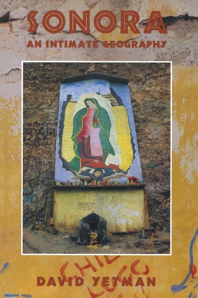Sonora: An Intimate Geography als Taschenbuch