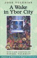 A Wake in Ybor City als Taschenbuch