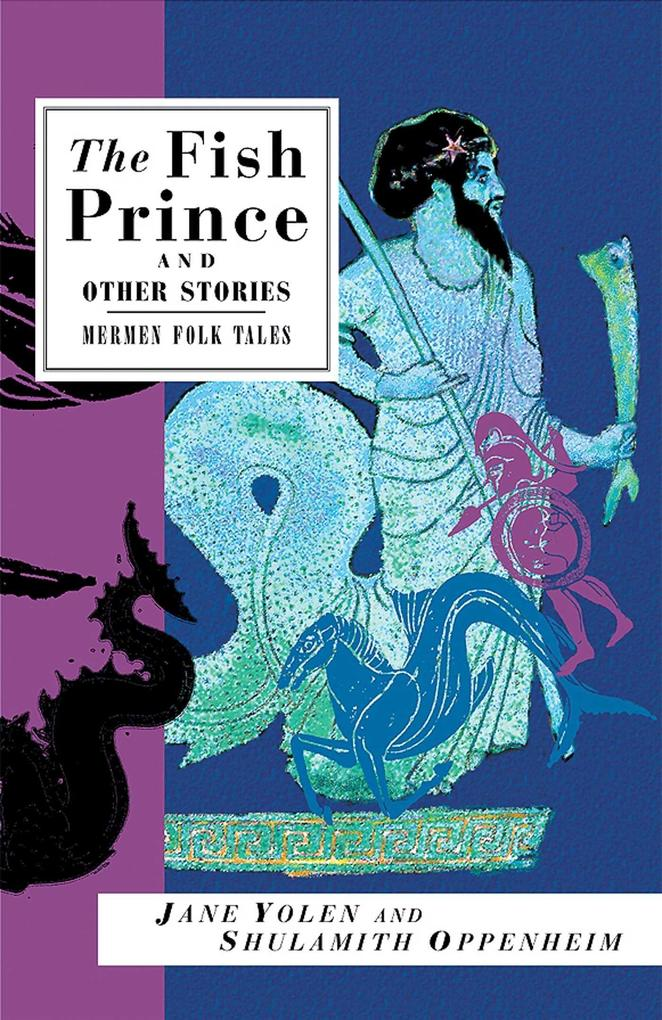 The Fish Prince and Other Stories: Mermen Folk Tales als Taschenbuch