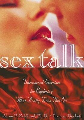 Sex Talk: Uncensored Exercises for Exploring What Really Turns You on als Taschenbuch