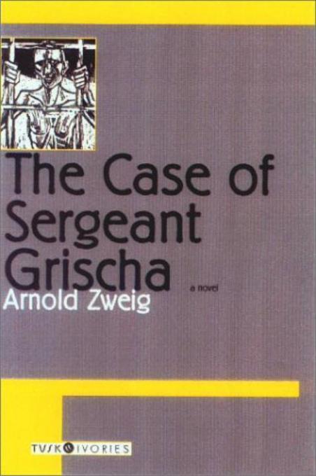 The Case of Sergeant Grischa als Taschenbuch
