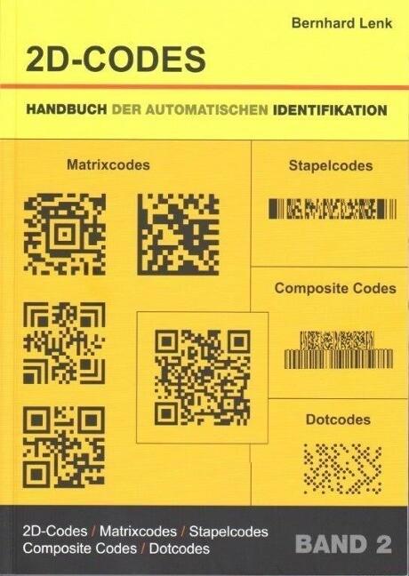 Handbuch der Automatischen Identifikation 2. 2D-Codes als Buch