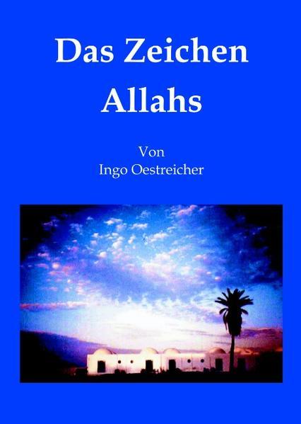 Das Zeichen Allahs (Hardcover) als Buch