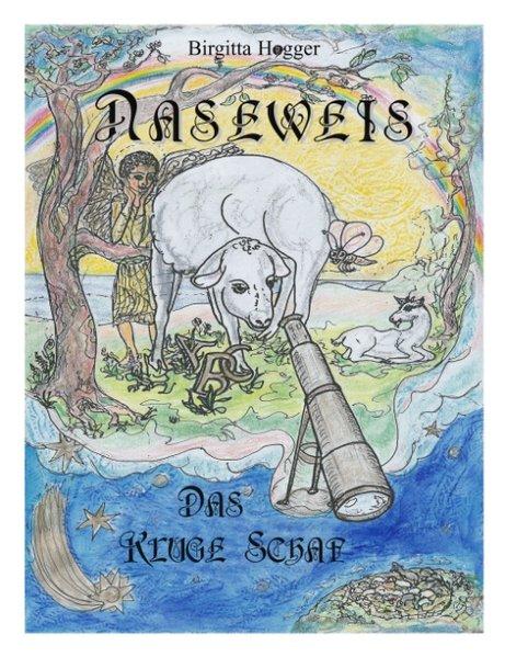 Naseweis, das kluge Schaf als Buch