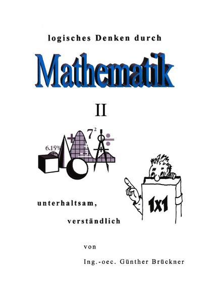 Logisches Denken durch Mathematik, II als Buch