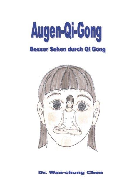 Augen Qi Gong als Buch
