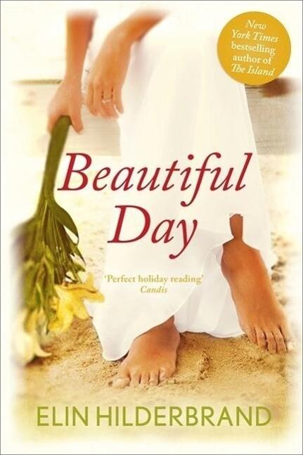 Beautiful Day als Buch von Elin Hilderbrand
