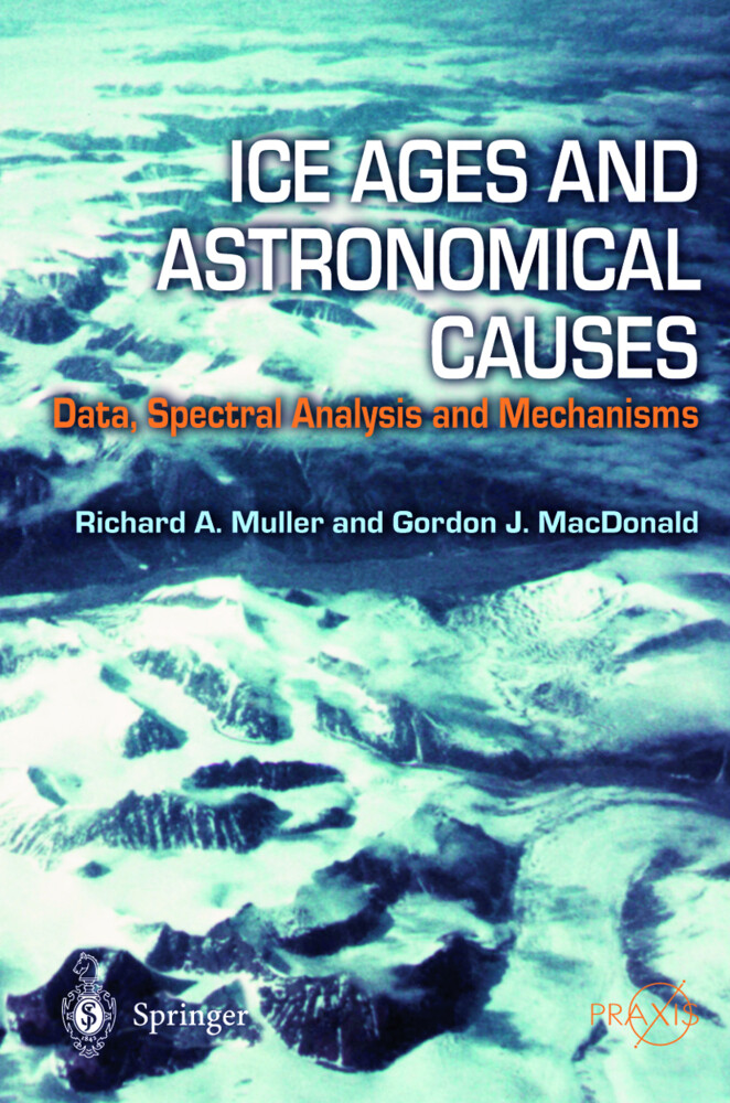 Ice Ages and Astronomical Causes als Buch