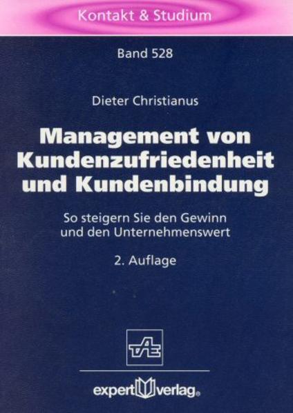 Management von Kundenzufriedenheit und Kundenbindung als Buch