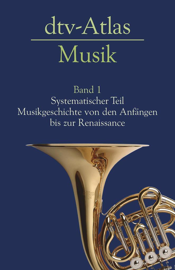 dtv - Atlas Musik 1 als Taschenbuch