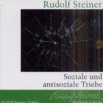 Soziale und antisoziale Triebe als Hörbuch