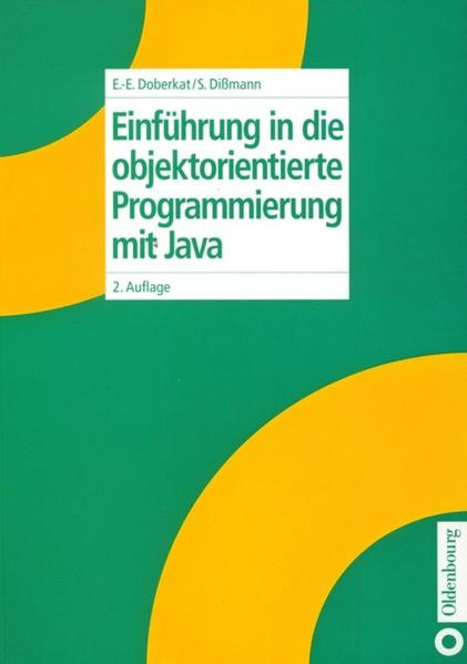 Einführung in die objektorientierte Programmierung mit Java als Buch