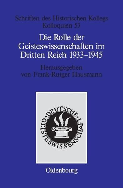 Die Rolle der Geisteswissenschaften im Dritten Reich 1933-1945 als Buch
