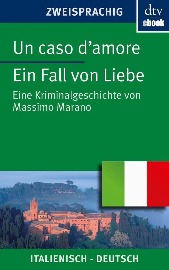Un caso d'amore Ein Fall von Liebe als eBook