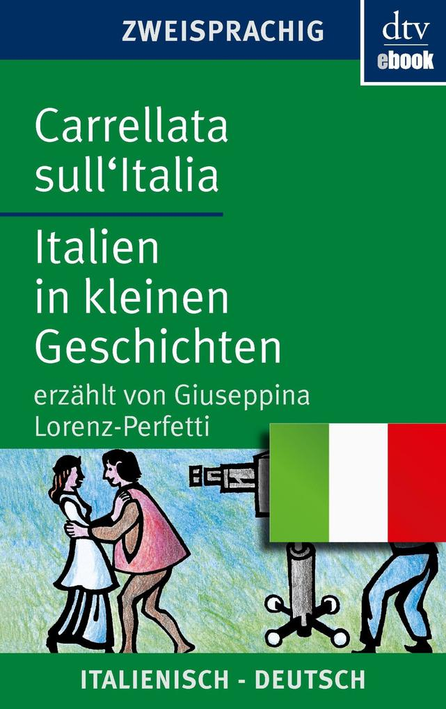Carrellata sull'Italia Italien in kleinen Geschichten als eBook