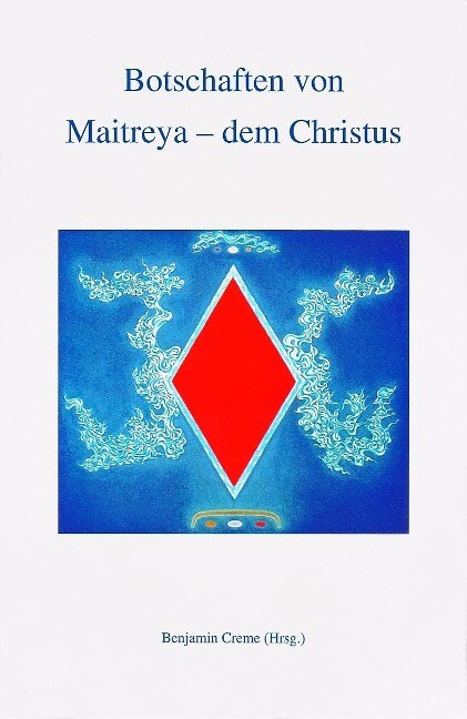 Botschaften von Maitreya, dem Christus als Buch