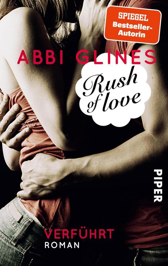 Rush of Love 01 - Verführt als eBook