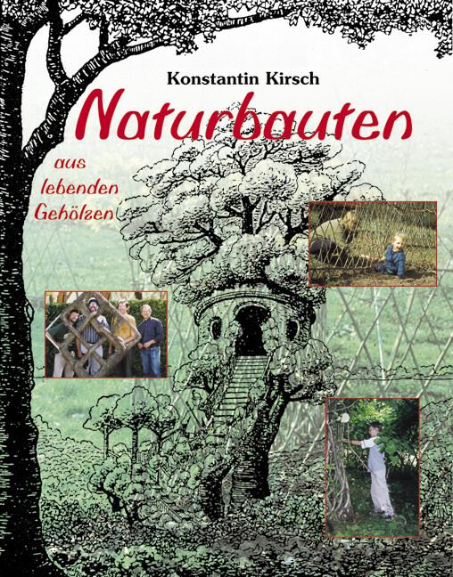 Naturbauten aus lebenden Gehölzen als Buch